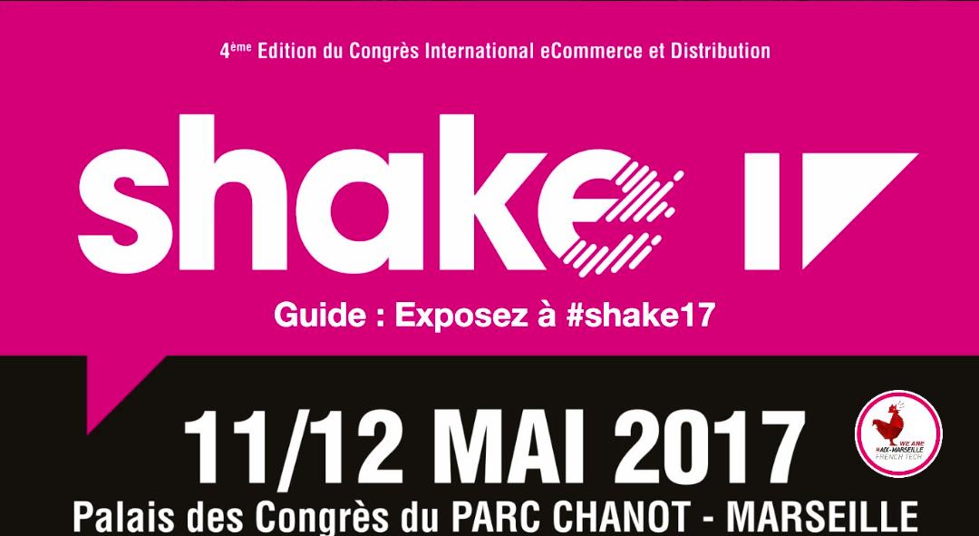 Shake17, le rendez-vous «e-commerce» de France