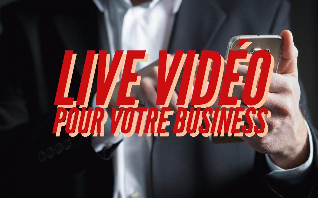 Les avantages du Live vidéo